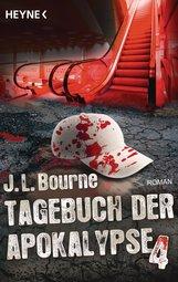 J.L.  Bourne - Tagebuch der Apokalypse 4