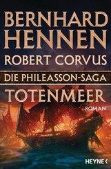 Bernhard  Hennen, Robert  Corvus - Die Phileasson-Saga - Totenmeer