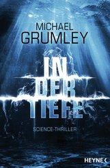 Michael  Grumley - In der Tiefe