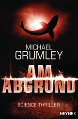 Michael  Grumley - Am Abgrund