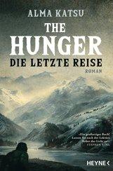 Alma  Katsu - The Hunger - Die letzte Reise