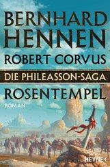 Bernhard  Hennen, Robert  Corvus - Die Phileasson-Saga - Rosentempel