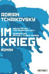 Adrian  Tchaikovsky - Im Krieg