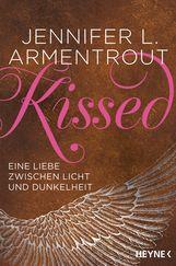 Jennifer L.  Armentrout - Kissed - Eine Liebe zwischen Licht und Dunkelheit
