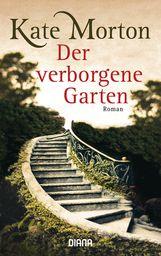 Kate  Morton - Der verborgene Garten