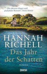 Hannah  Richell - Das Jahr der Schatten