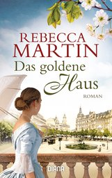 Rebecca  Martin - Das goldene Haus