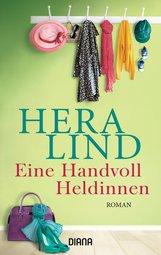 Hera  Lind - Eine Handvoll Heldinnen