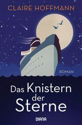 Claire  Hoffmann - Das Knistern der Sterne