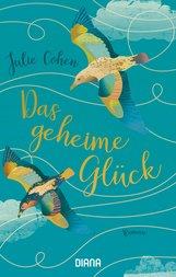 Julie  Cohen - Das geheime Glück