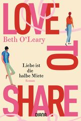 Beth  O'Leary - Love to share – Liebe ist die halbe Miete