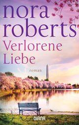 Nora  Roberts - Verlorene Liebe