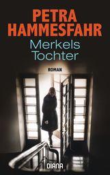 Petra  Hammesfahr - Merkels Tochter