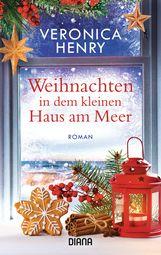 Veronica  Henry - Weihnachten in dem kleinen Haus am Meer
