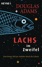 Douglas  Adams - Lachs im Zweifel