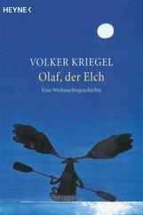 Volker  Kriegel - Olaf, der Elch