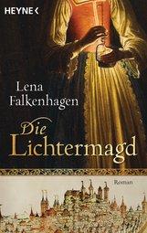 Lena  Falkenhagen - Die Lichtermagd