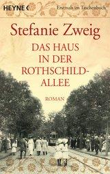 Stefanie  Zweig - Das Haus in der Rothschildallee