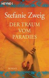 Stefanie  Zweig - Der Traum vom Paradies