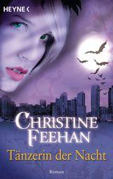 Christine  Feehan - Tänzerin der Nacht