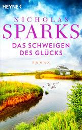Nicholas  Sparks - Das Schweigen des Glücks