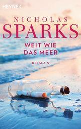 Nicholas  Sparks - Weit wie das Meer