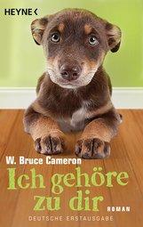 W. Bruce  Cameron - Ich gehöre zu dir