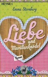 Emma  Sternberg - Liebe und Marillenknödel