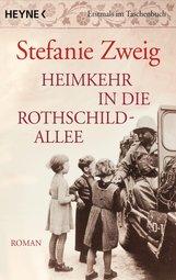 Stefanie  Zweig - Heimkehr in die Rothschildallee