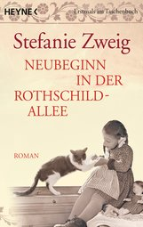Stefanie  Zweig - Neubeginn in der Rothschildallee (4)