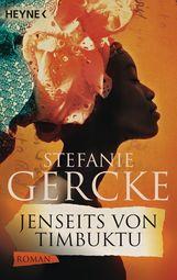 Stefanie  Gercke - Jenseits von Timbuktu