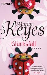 Marian  Keyes - Glücksfall