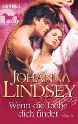 Johanna  Lindsey - Wenn die Liebe dich findet