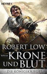 Robert  Low - Krone und Blut