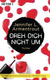 Jennifer L.  Armentrout - Dreh dich nicht um