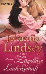 Johanna  Lindsey - Zügellose Leidenschaft