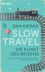 Dan  Kieran - Slow Travel