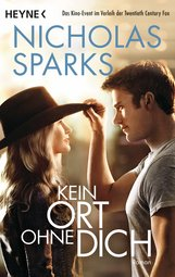 Nicholas  Sparks - Kein Ort ohne dich