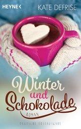 Kate  Defrise - Winter und Schokolade