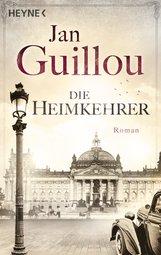 Jan  Guillou - Die Heimkehrer