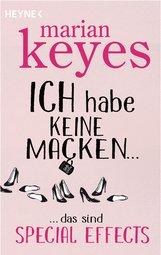 Marian  Keyes - Ich habe keine Macken …