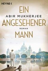 Abir  Mukherjee - Ein angesehener Mann