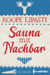 Roope  Lipasti - Sauna mit Nachbar