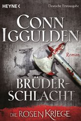 Conn  Iggulden - Brüderschlacht