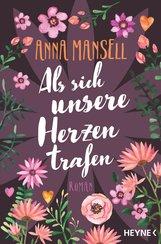Anna  Mansell - Als sich unsere Herzen trafen