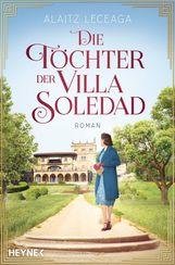 Alaitz Extremera  Leceaga - Die Töchter der Villa Soledad