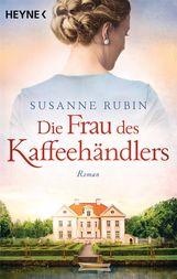 Susanne  Rubin - Die Frau des Kaffeehändlers