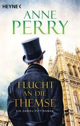 Anne  Perry - Flucht an die Themse