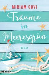 Miriam  Covi - Träume in Meeresgrün
