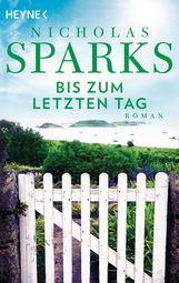 Nicholas  Sparks - Bis zum letzten Tag